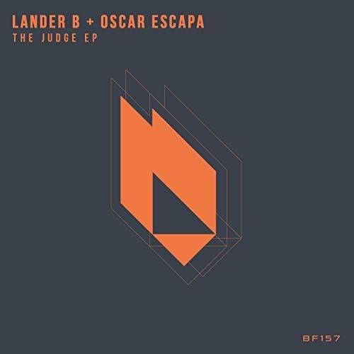 Lander B & Oscar Escapa