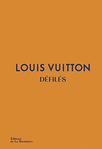 Louis Vuitton : Défilés - L'intégrale des collections
