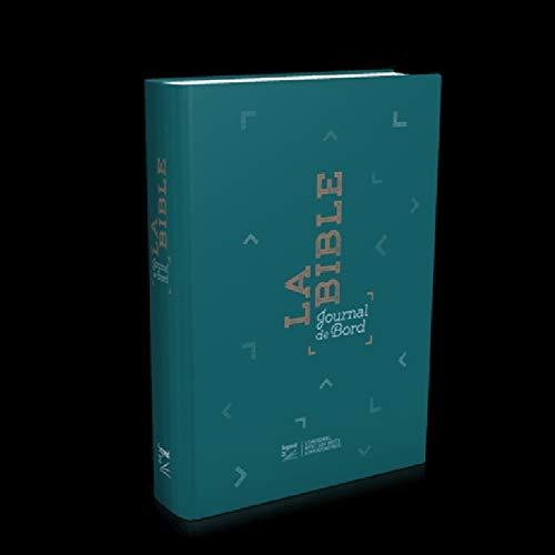 Bible Segond 21 : Journal de bord, couverture rigide imprimée