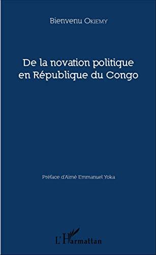 De la novation politique en République du Congo