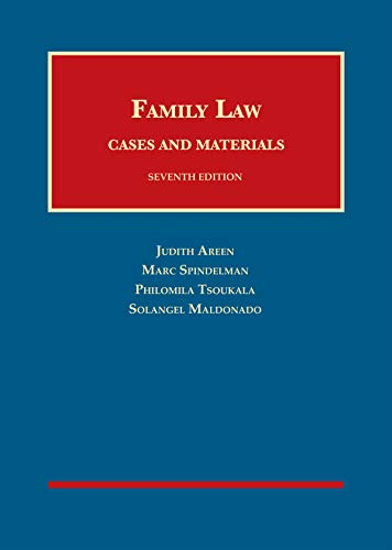 Compare Textbook Prices for Family Law, Cases and Materials University Casebook Series 7 Edition ISBN 9781609304102 by Areen, Judith,Spindelman, Marc,Tsoukala, Philomila,Maldonado, Solangel