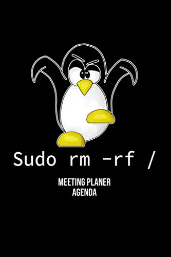 Sudo RM RF Linux Pinguin Meeting Notizbuch A5: Meeting Notizbuch lustiges Informatiker Handbuch Dot Grid Gepunktet