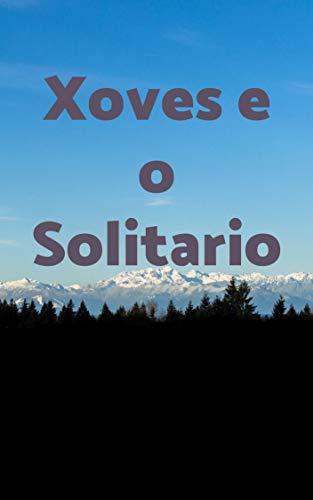 Xoves e o Solitario (Galician Edition)