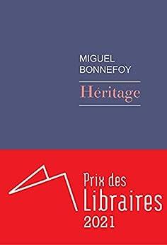 Héritage par [Miguel Bonnefoy]