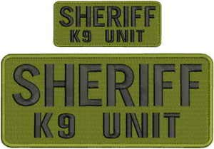 Sheriff k9 Unit Embroidery Patches 4x10 and 2x5 Hook All od Green Black Letters