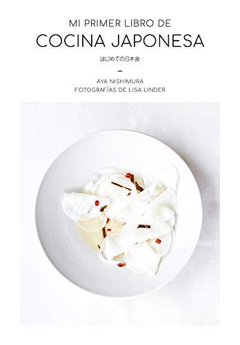 Mi primer libro de cocina japonesa (Gastronomía)