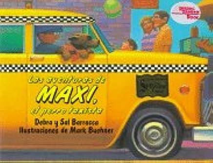 Aventuras de Maxi, el Perro Taxista, Las (Spanish Edition)