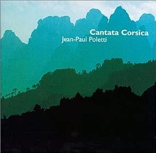 Jean-Paul Poletti: Cantata Corsica