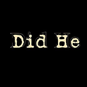 Did He (Remastered)