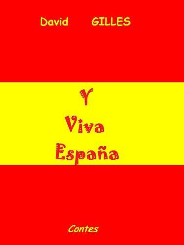Y Viva España (French Edition) eBook: GILLES, David: Amazon.es ...
