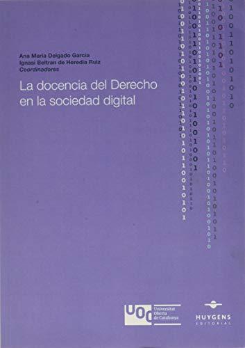 La docencia del Derecho en la sociedad digital: 63 (Lex)