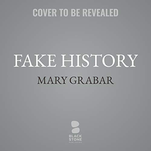 Fake History     How Howard Zinn's Lies Turned a Generation Against America              De :                                                                                                                                 Mary Grabar                           Durée : 10 h     Pas de notations     Global 0,0