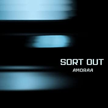 SORT OUT