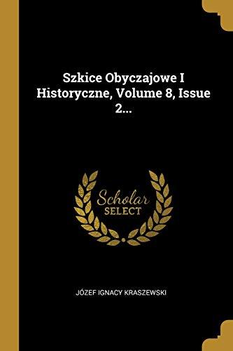 POL-SZKICE OBYCZAJOWE I HISTOR
