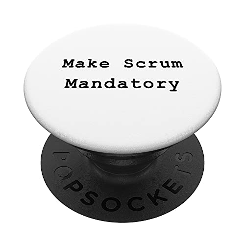 Scrum Mandatory Agile Project Management Funny PM Coach PopSockets PopGrip Intercambiable