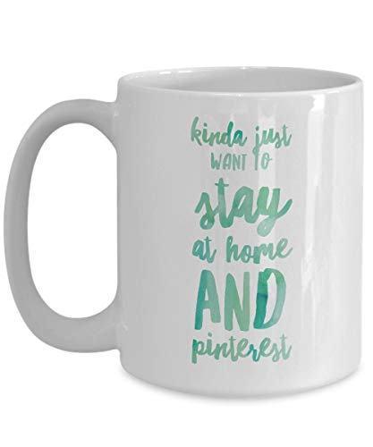 N\A Un Poco Solo Quiero quedarse en casa y Pinterest Taza de café Idea de Regalo