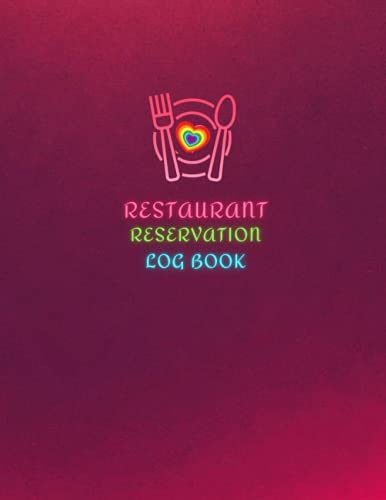 Reservation Book For Restaurant: Daily Guest Appointment Book & Management Booking for Hostess Table, a cafe, restaurants, pubs, bistros and clubs, ... dinner booking, pink, rainbow, heart, 8'x11'