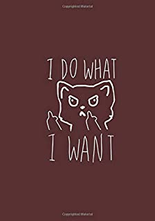I DO WHAT I WANT: NOTEBOOK FOR ENTREPRENEURS - WRITE YOUR PROJECTS - RED BORDELA COLOR - 7X10 INCHES - 100 PAGES - FUNNY