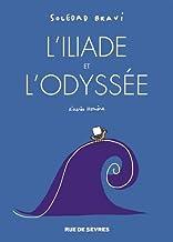 L'Iliade et l'Odyssée : D'après Homère (BD ADO-ADULTES)