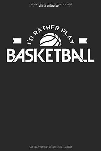 Basketball Notizbuch: 100 Seiten | Liniert | Netz Training Fan Geschenk Korb Basket Ball Spiel Mannschaft Team Wurf Trainer