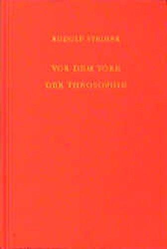 Vor dem Tore der Theosophie: Vierzehn Vorträge und zwei Fragenbeantwortungen, Stuttgart 1906 (Hörernotizen) (Rudolf Steiner Gesamtausgabe / Schriften und Vorträge)
