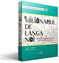 Milionarul de langa noi (Romanian Edition)