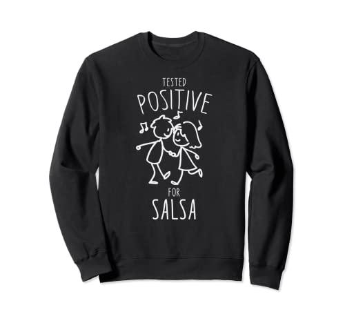'Testato positivo per la salsa'- Salsa Dance Felpa