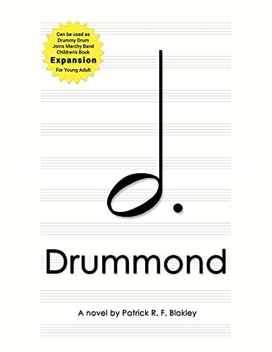 Drummond: A novel by Patrick R. F. Blakley (English Edition)
