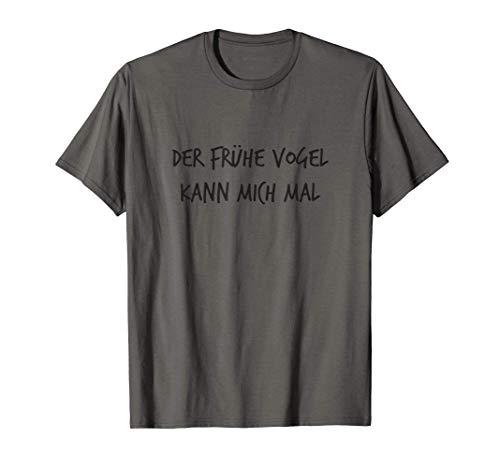 Der frühe Vogel kann mich mal Geschenk Spruch Lustig Herren T-Shirt