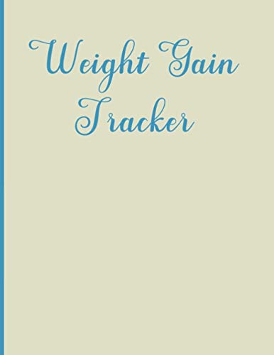 Weight Gain Tracker: Record monthly weight gain