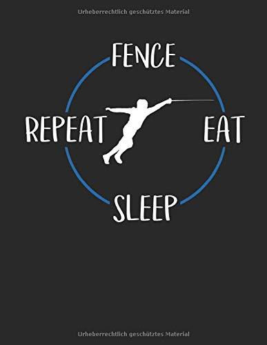 Fence Eat Sleep Repeat: Punktraster Notizbuch A4 Punktiert 108 Seiten Notizheft - Geschenk für Fechter