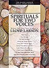 Spirituals for Two Voices Arranged By Lloyd Larson. For Vocal Duet. This Edition: Complete. Collection. Lloyd Larson Vocal Duets Series. Spirituals, Sacred. Book. 68 Pages.