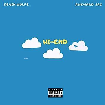 HI-END (feat. Awkward Jaz)