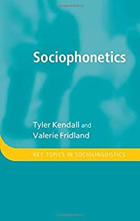 Sociophonetics (Key Topics in Sociolinguistics) (English Edition)