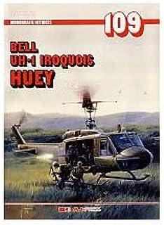 Bell UH-1 Iroquois - Huey cz. 2 - Patryk Janda [KSIÄĹťKA]