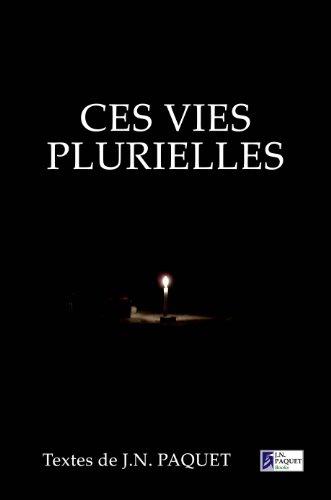 Ces vies plurielles (Le livre de chansons t. 4) PDF Books