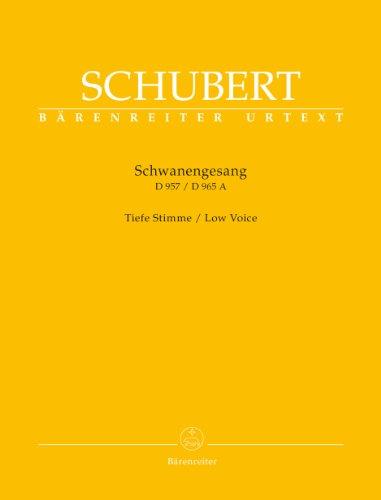 Schwanengesang. Dreizehn Lieder nach Gedichten von Rellstab und Heine D 957 / Die Taubenpost D 965 A -Tiefe Stimme-