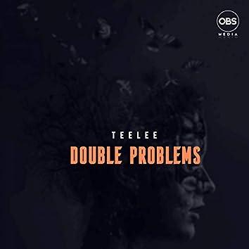 Double Problems