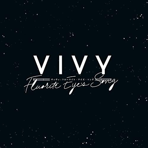 Vivy: Fluorite Eye's Song (IA Theme)