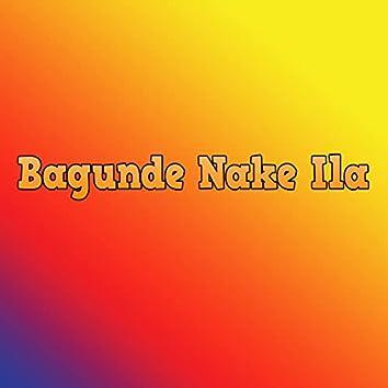 Bagunde Nake Ila