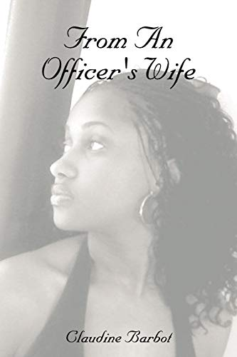 Book: From An Officer's Wife by Claudine Barbot