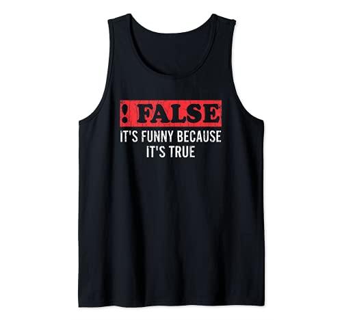 Falso Porque Verdadero Divertido Tcnico De TI Programador Grfico Camiseta sin Mangas