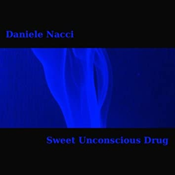 Sweet Unconscious Drug