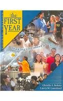 Paperback The First Year: Making the Most of College Book