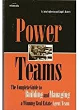 Power Teams, the Complete Guide to Building and Managing a Winning Real Estate Agent Team