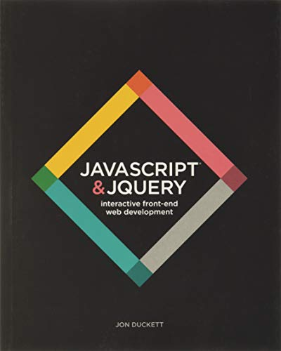 JavaScript and JQuery: Interactive Front–End Web Development