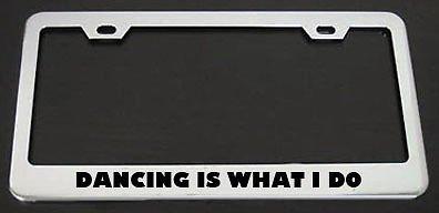 Moon Metall-Kennzeichenrahmen Dancing is What I Do, perfekt für Herren und Frauen, Auto-Garadge Dekor