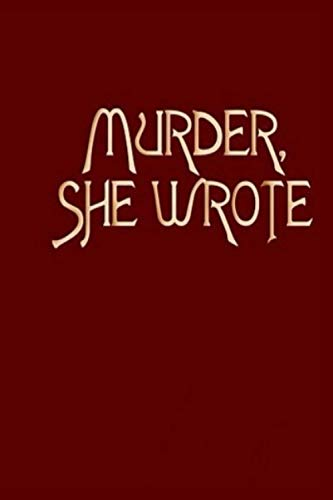 Murder She Wrote: Size (6 x 9 inches) 120 Pages