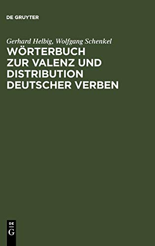 Wörterbuch zur Valenz und Distribution deutscher Verben