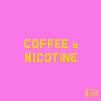 Coffee and Nicotine